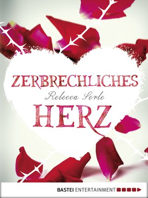 cover image of Zerbrechliches Herz