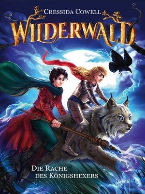 cover image of Wilderwald (2). Die Rache des Königshexers
