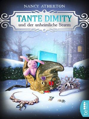 cover image of Tante Dimity und der unheimliche Sturm