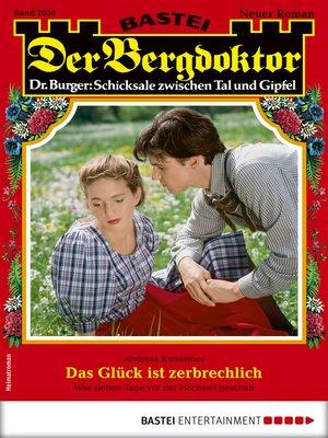 cover image of Der Bergdoktor 2030--Heimatroman