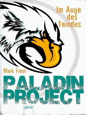 cover image of Paladin Project (2). Im Auge des Feindes