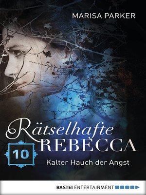 cover image of Rätselhafte Rebecca 10