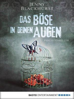 cover image of Das Böse in deinen Augen