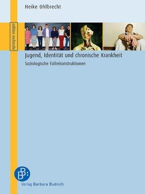 cover image of Jugend, Identität und chronische Krankheit