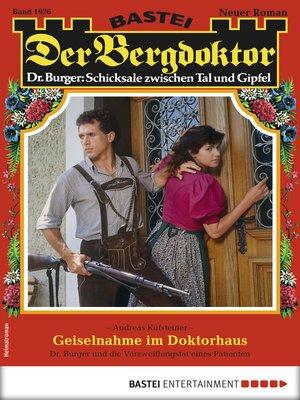 cover image of Der Bergdoktor 1936--Heimatroman