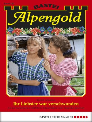 cover image of Alpengold--Folge 182