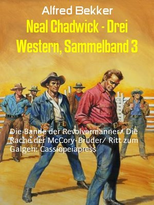cover image of Neal Chadwick--Drei Western, Sammelband 3