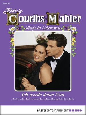 cover image of Hedwig Courths-Mahler--Folge 066