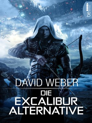 cover image of Die Excalibur-Alternative