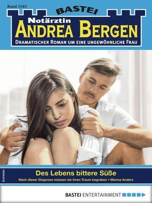cover image of Notärztin Andrea Bergen 1343--Arztroman