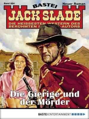 cover image of Jack Slade 884--Western