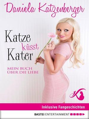 cover image of Katze küsst Kater