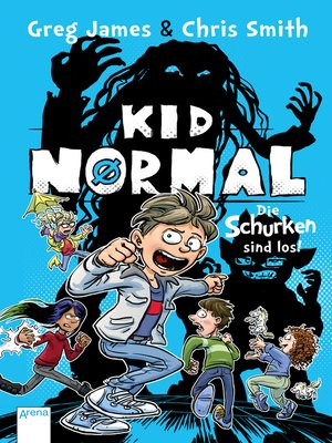 cover image of Kid Normal (2). Die Schurken sind los!