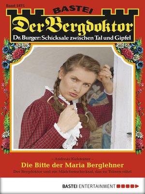 cover image of Der Bergdoktor--Folge 1875