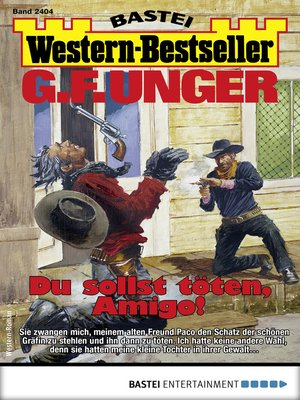 cover image of G. F. Unger Western-Bestseller 2404--Western
