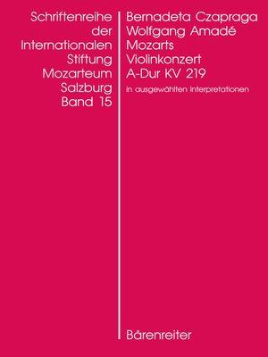 cover image of Wolfgang Amadé Mozarts Violinkonzert in A-Dur KV 219 in ausgewählten Interpretationen