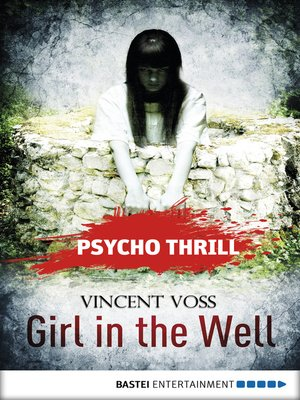 cover image of Psycho Thrill--Girl in the Well