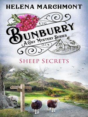 cover image of Bunburry--Sheep Secrets