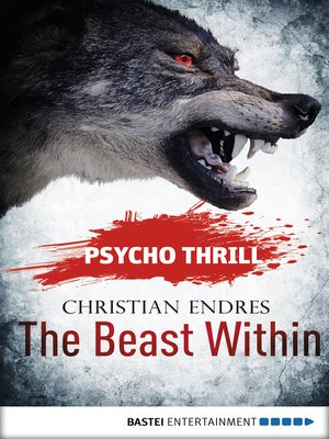cover image of Psycho Thrill--The Beast Within