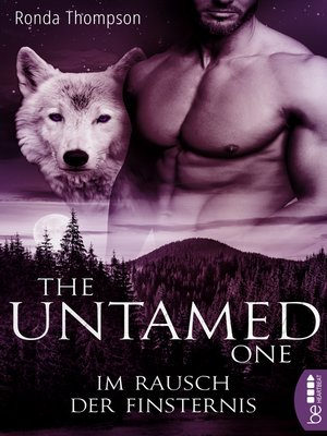 cover image of The Untamed One--Im Rausch der Finsternis