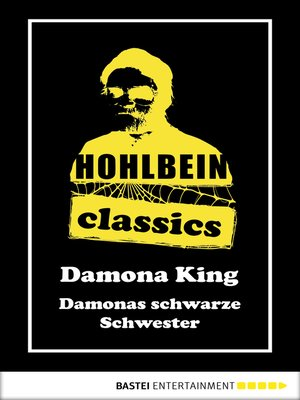 cover image of Hohlbein Classics--Damonas schwarze Schwester