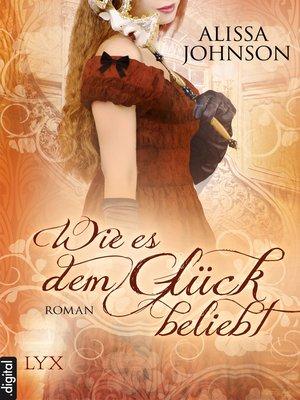 cover image of Wie es dem Glück beliebt