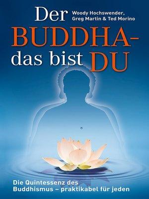 cover image of Der Buddha--das bist DU