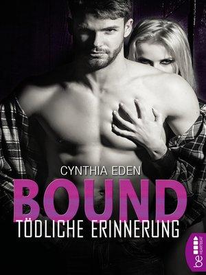 cover image of Bound--Tödliche Erinnerung
