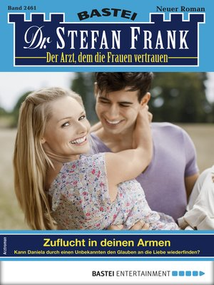 cover image of Dr. Stefan Frank 2461--Arztroman