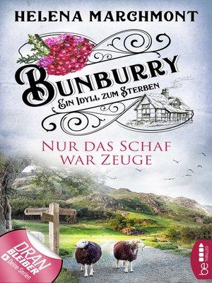 cover image of Bunburry--Nur das Schaf war Zeuge