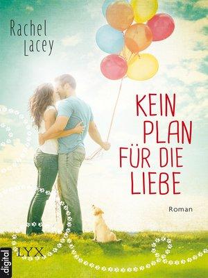 cover image of Kein Plan für die Liebe