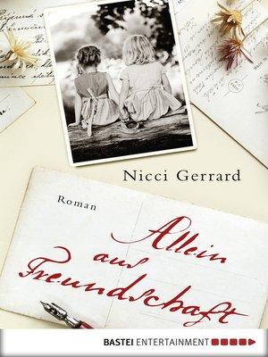 cover image of Allein aus Freundschaft