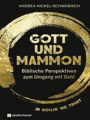 cover image of Gott und Mammon