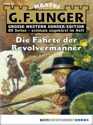 cover image of G. F. Unger Sonder-Edition--Folge 047