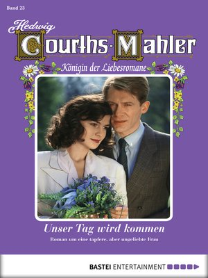 cover image of Hedwig Courths-Mahler--Folge 023