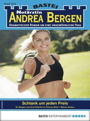 cover image of Notärztin Andrea Bergen 1354--Arztroman