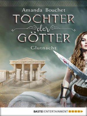 cover image of Tochter der Götter--Glutnacht