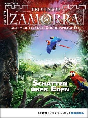cover image of Professor Zamorra--Folge 1024