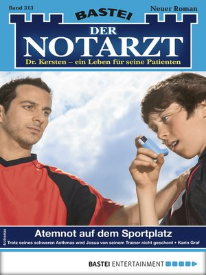 cover image of Der Notarzt 313--Arztroman