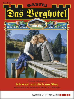 cover image of Das Berghotel--Folge 136