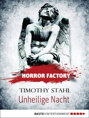 cover image of Horror Factory--Unheilige Nacht