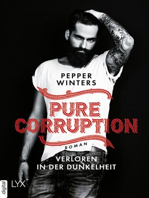 cover image of Pure Corruption--Verloren in der Dunkelheit