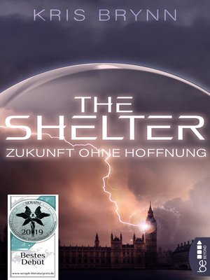 cover image of The Shelter--Zukunft ohne Hoffnung