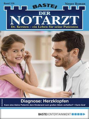 cover image of Der Notarzt 326--Arztroman