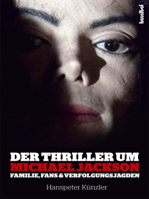 cover image of Der Thriller um Michael Jackson