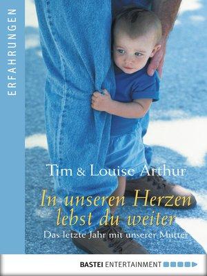 cover image of In unseren Herzen lebst du weiter