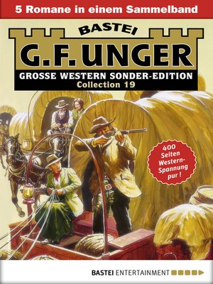 cover image of G. F. Unger Sonder-Edition Collection 19--Western-Sammelband