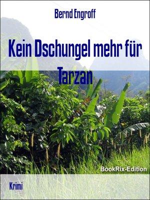 cover image of Kein Dschungel mehr für Tarzan
