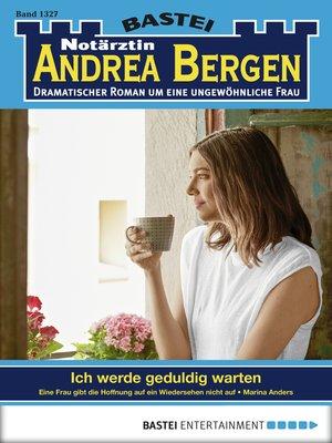 cover image of Notärztin Andrea Bergen--Folge 1327