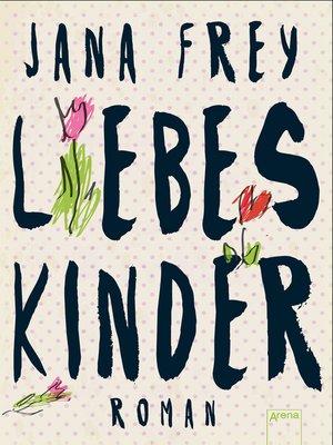 cover image of Liebeskinder